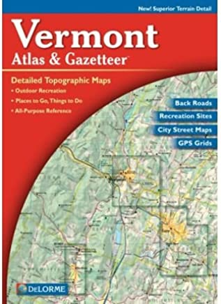 Vermont Atlas & Gazetteer (Vermont Atlas & Gazetteer) (Paperback) - Common