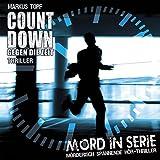 Mord in Serie: Folge 19: Countdown - Gegen die Zeit