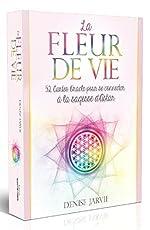 La fleur de vie - 52 cartes oracle pour se connecter à la sagesse d'Astar de Denise Jarvie