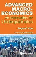 Advanced Macroeconomics: An Introduction for Undergraduates