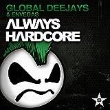 Always Hardcore (Extended Version)