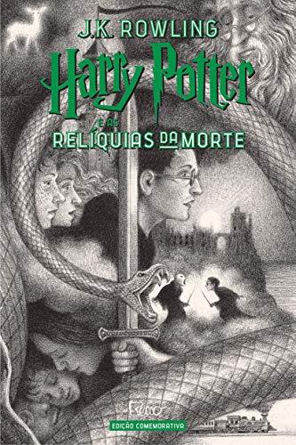 HARRY POTTER E AS RELÍQUIAS DA MORTE (CAPA DURA) – Edição Comemorativa dos 20 anos da Coleção Harry Potter –
