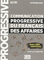 Communication progressive du français des affaires. Niveau intermédiaire. Schuelerbuch
