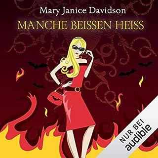 Manche beißen heiß     Betsy Taylor 13              Autor:                                                                                                                                 Mary Janice Davidson                               Sprecher:                                                                                                                                 Nana Spier                      Spieldauer: 11 Std. und 17 Min.     87 Bewertungen     Gesamt 4,1