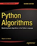 Python Algorithms: Mastering Basic Algorithms in the Python Language (English Edition)