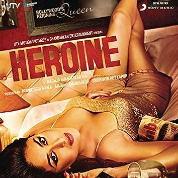 Heroine (Original Motion Picture Soundtrack)