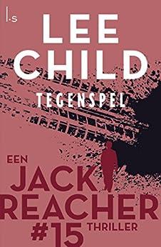 Tegenspel (Jack Reacher Book 15) van [Lee Child, Jan Pott]