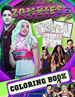 ZOMBIES 2 Coloring Book: Z-O-M-B-I-E-S 2 2020 Coloring Books For Teens And Adults