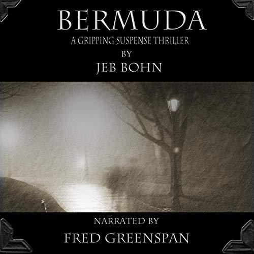 Bermuda: A Gripping Suspense Thriller audiobook cover art