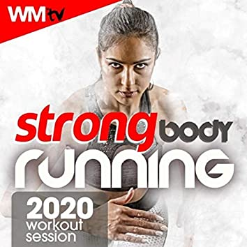 Strong Body Running 2020 Workout Session (60 Minutes Non-Stop Mixed Compilation for Fitness & Workout 150 Bpm)