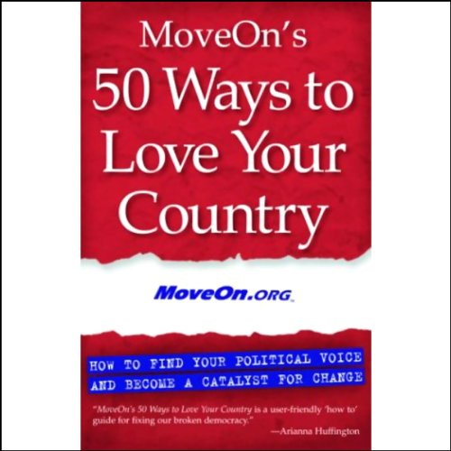 MoveOn's 50 Ways to Love Your Country  Audiolibri