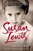 Just One More Day: A Memoir by Susan Lewis(2014-08-14)