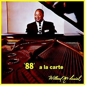 """88"" A La Carte"