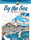 Creative Haven By the Sea Color by Number (Creative Haven Coloring Books)