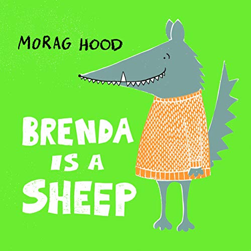 Brenda is a Sheep by Morag Hood