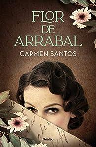 Flor de arrabal par Carmen Santos