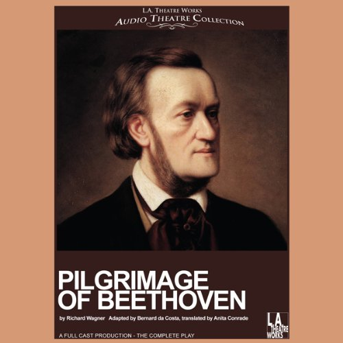 Pilgrimage to Beethoven (Dramatized) audiobook cover art