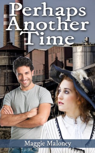 Book: Perhaps Another Time by Maggie Maloney