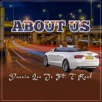 About Us (Radio Edit) [feat. T Real]