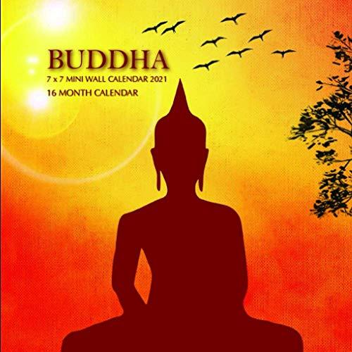 Buddha 7 x 7 Mini Wall Calendar 2021: 16 Month Calendar