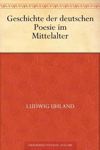 Geschichte der deutschen Poesie im Mittelalter (German Edition)