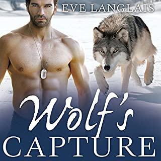 Wolf's Capture     Kodiak Point Series, Book 4              By:                                                                                                                                 Eve Langlais                               Narrated by:                                                                                                                                 Chandra Skyye                      Length: 7 hrs and 5 mins     19 ratings     Overall 4.5
