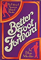 Better Foot Forward: The History of American Musical Theatre 0670159743 Book Cover