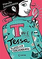 T wie Tessa (Band 1) - Ploetzlich Geheimagentin!: Ermittle mit Tessa in Frauke Scheunemanns neuem Kinderkrimi - Cooler Agentenroman fuer Kinder ab 11 Jahren