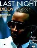 Diddy, (featuring Keyshia Cole)....'Last Night'....Sheet Music