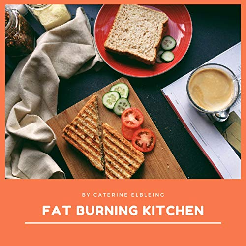 Fat Burning Kitchen audiobook cover art
