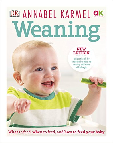 Picture of Weaning: New Edition - What to Feed, When to Feed and How to Feed your Baby