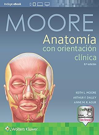 Anatomía con orientación clínica, 8.ª (Spanish Edition)
