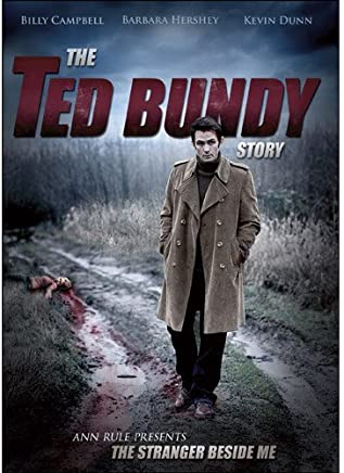 Ann Rule Presents: The Stranger Beside Me - The Ted Bundy Story by Billy Campbell