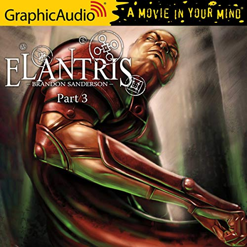 Elantris (3 of 3) (Dramatized Adaptation) cover art