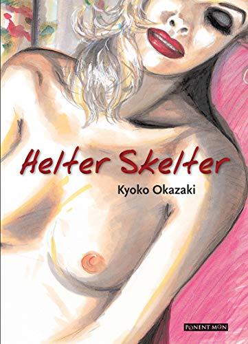 Helter Skelter (PONENT MON)