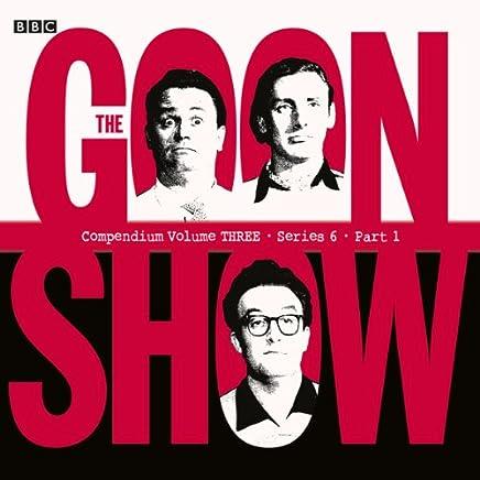 goon show compendium 3 series 6 part 1 dramatized