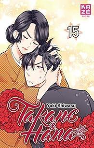 Takane & Hana, tome 15 par Yuki Shiwasu