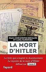 La mort d'Hitler de Jean-christophe Brisard