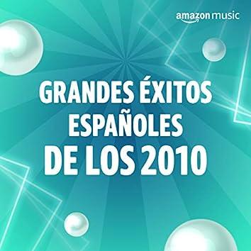 Grandes éxitos españoles de los 2010