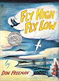 Fly High, Fly Low