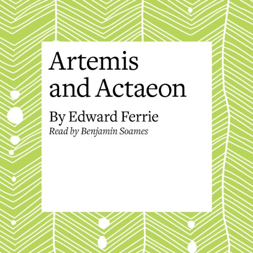 Artemis and Actaeon audiobook cover art