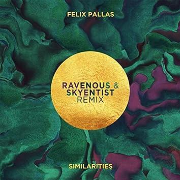 Similarities (Ravenous & Skyentist Remix)