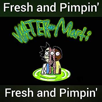 Fresh and Pimpin'