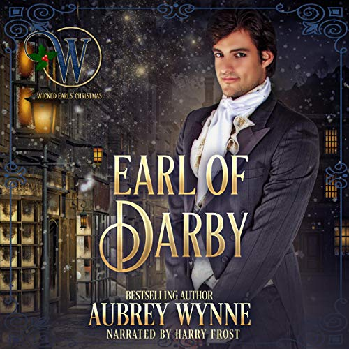 Earl of Darby: Wicked Earls' Club: Once Upon a Widow, Book 4