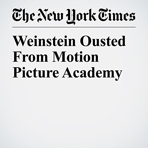 Weinstein Ousted From Motion Picture Academy copertina