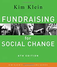 Fundraising for Social Change by Klein, Kim 6th (sixth) Edition [Paperback(2011)]