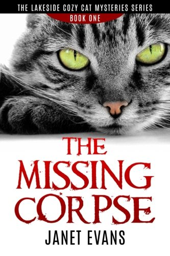 The Missing Corpse: ( The Lakeside …