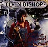 Songtexte von Elvin Bishop - Don't Let the Bossman Get You Down!