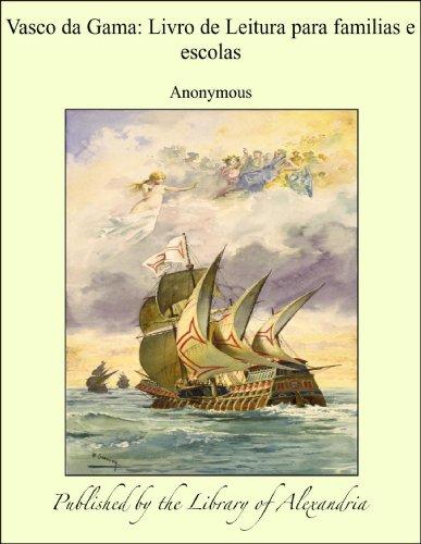 Vasco da Gama: Livro de Leitura para familias e escolas