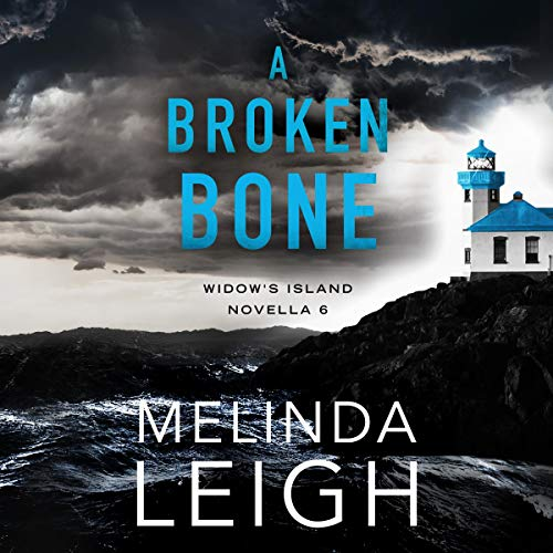 A Broken Bone Audiobook By Melinda Leigh cover art